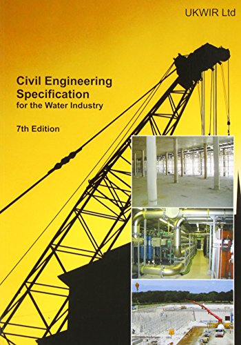9781898920687: Civil Engineering Specification for the Water Industry (CESWI): CESWI 7