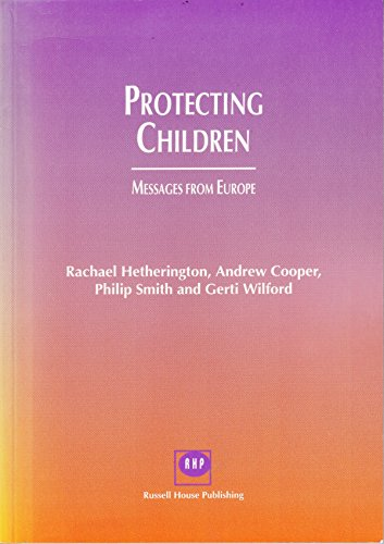 9781898924111: Protecting children: Messages from Europe