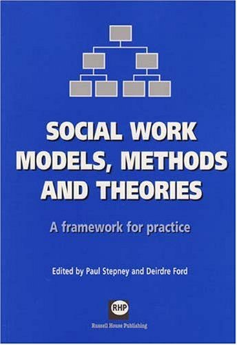 Social Work Models, Methods and Theories: A: Stepney, Paul and