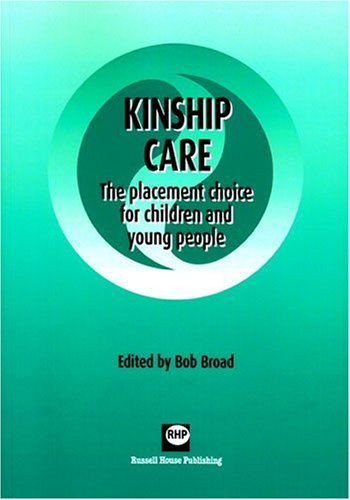 9781898924968: Kinship Care: The placement choice for children and young people