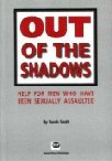 9781898924982: Out of the shadows: Help for men who have been sexually assaulted