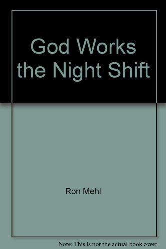 9781898938255: God Works the Night Shift