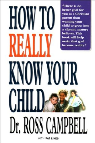 9781898938569: How to Really Know Your Child