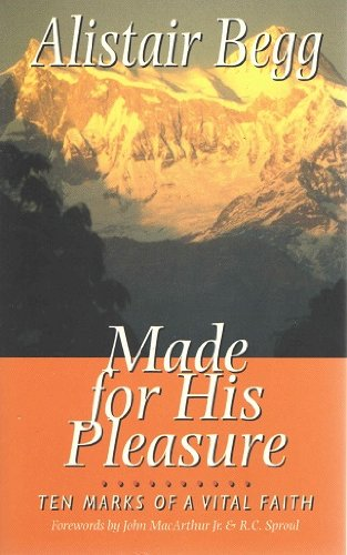 9781898938712: Made for His Pleasure: Ten Marks of a Vital Faith