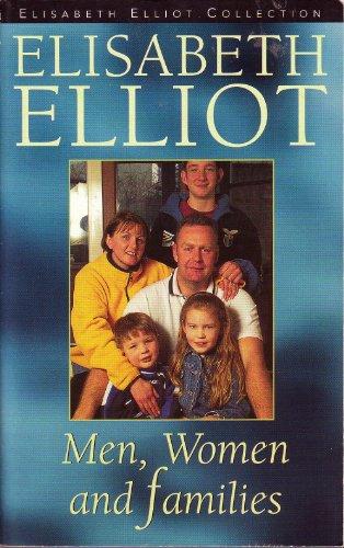 Men, Women and Families: Elisabeth Elliot