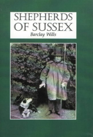 Shepherds of Sussex (189894167X) by Barclay Wills