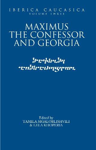 Iberica Caucasica: Maximus the Confessor and Georgia