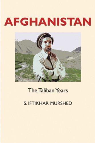 Afghanistan: The Taliban Years (Hardback): S. Iftikhar Murshed