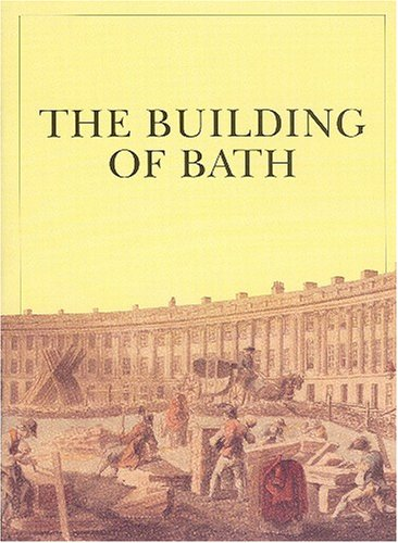 9781898954040: The Building of Bath