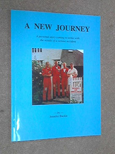 9781898964346: New Journey: A Personal Story Coming to Terms with the Results of a Serious Accident