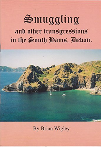 Smuggling and Other Transgressions in the South: Brian Wigley