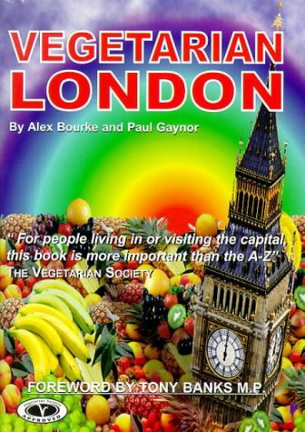 9781898967026: Vegetarian London (Vegetarian travel guides)