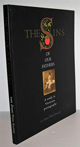 9781898998204: The Sins of Our Fathers: A Study in Victorian Pornography