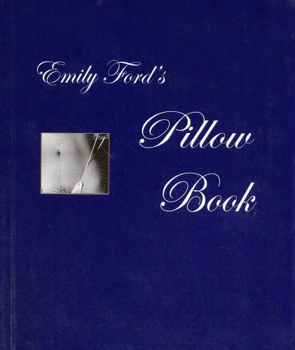 Emily Ford's Pillow Book: Ford, Emily