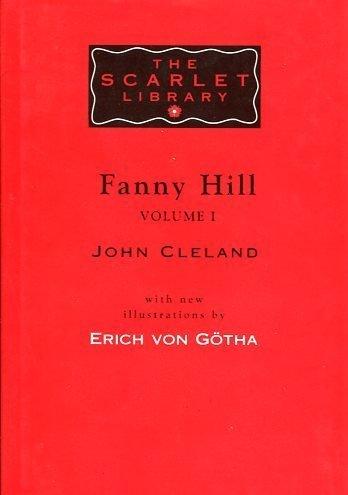 Fanny Hill - Part One: Cleland, John & Erich von Gotha