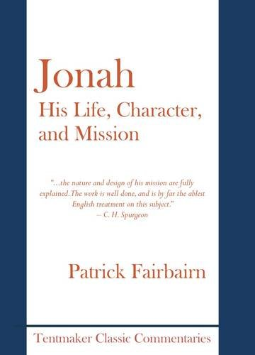 9781899003495: Jonah, His Life, Character, and Mission