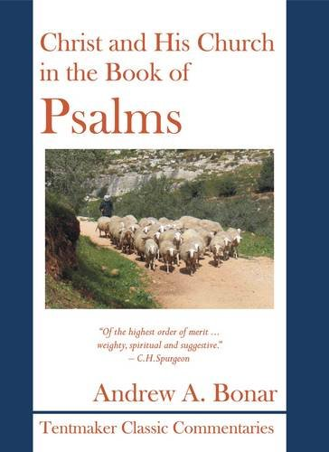 9781899003655: Christ and His Church in the Book of Psalms
