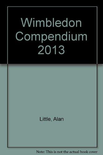 9781899039401: Wimbledon Compendium 2013