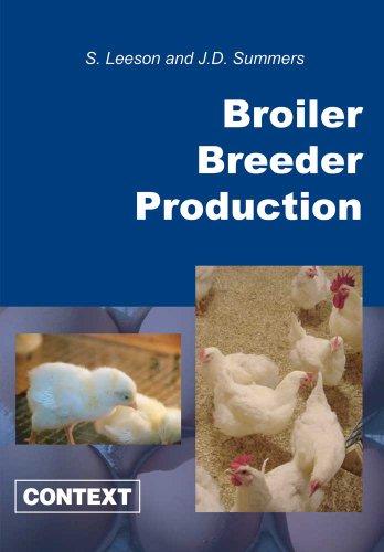 Broiler Breeder Production: S Leeson; J
