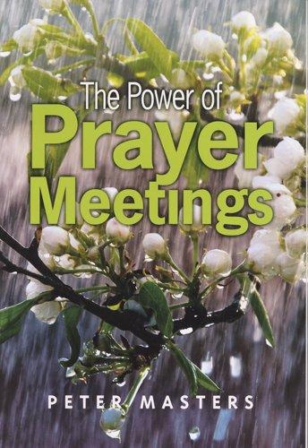9781899046102: The Power of Prayer Meetings