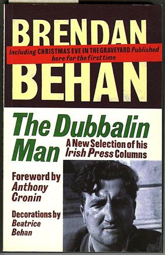 The Dubbalin Man: Behan Brendan