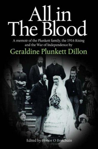 All in the Blood: A Memoir of: Dillon, Geraldine Plunkett
