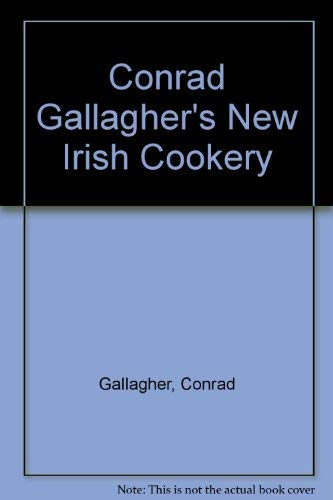 9781899047390: Conrad Gallagher's New Irish Cooking - Recipes From Dublin's Peacock Alley