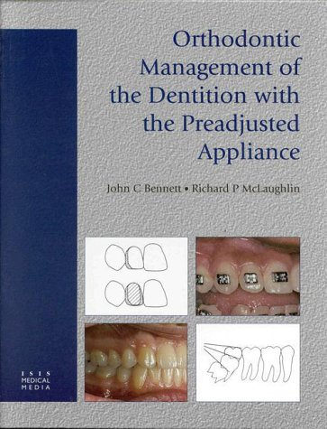 9781899066919: Orthodontic Management of the Dentition with the Preadjusted Appliance