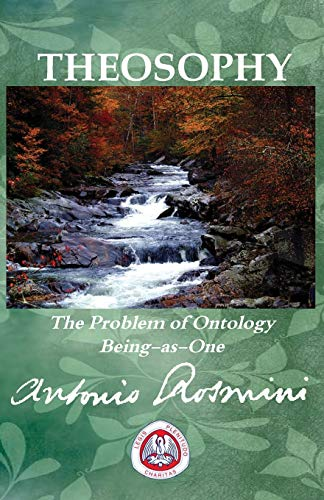9781899093755: Theosophy: The Problem of Ontology Being-As-One (Writtings of Blessed Antonio Rosmini)