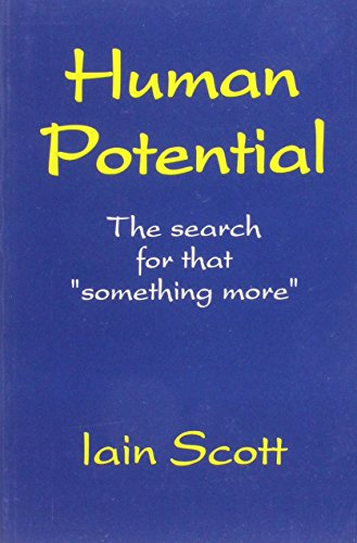 9781899131013: Human Potential: The Search for That Something More