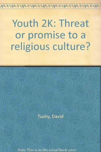 9781899162192: Youth 2K: Threat or promise to a religious culture?