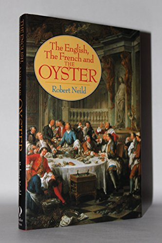 French, the English and the Oyster: Neild, R.R.