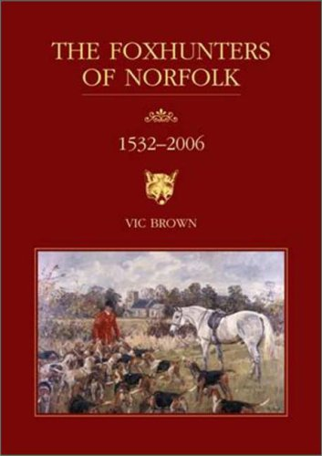 Foxhunters of Norfolk: Brown, Vic