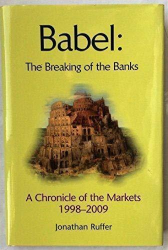 Babel: The Breaking of the Banks: Ruffer, Jonathan G.