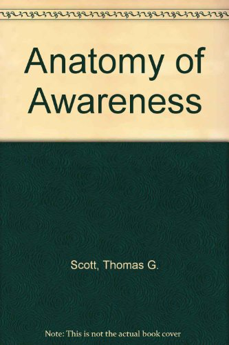The Anatomy of Awareness