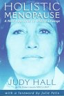 9781899171323: Holistic Menopause: A New Approach to Midlife Change