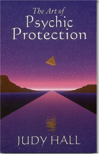 The Art Of Psychic Protection (FINE COPY OF LATER PRINTING SIGNED BY THE AUTHOR)