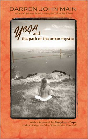 9781899171392: Yoga and the Path of the Urban Mystic