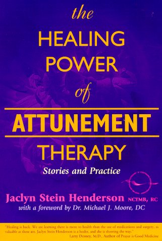 9781899171422: The Healing Power of Attunement Therapy: Stories and Practice