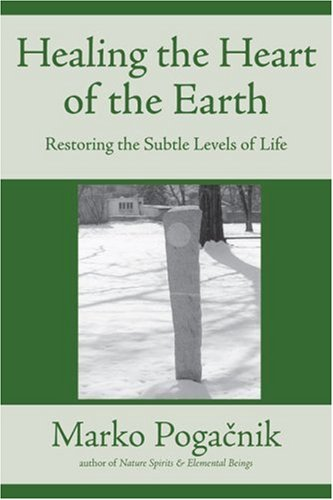 9781899171576: Healing the Heart of the Earth
