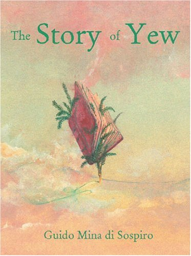 9781899171637: The Story of Yew