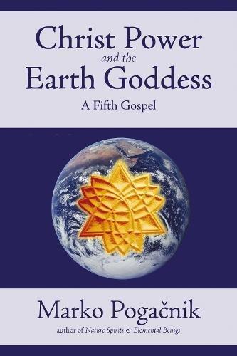 9781899171927: Christ Power and the Earth Goddess