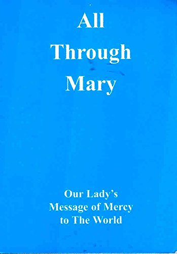 Our Lady's Message of Mercy to the