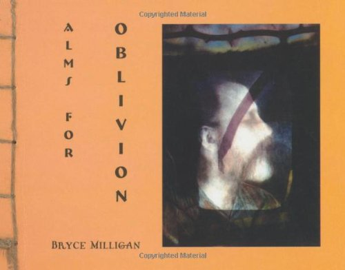 9781899179961: Alms for Oblivion: A Poem in Seven Parts