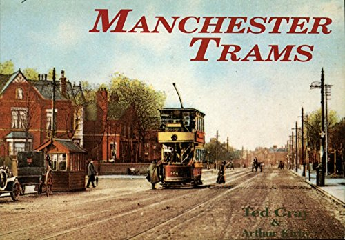 Manchester Trams: A Pictorial History of the: Gray, Edward