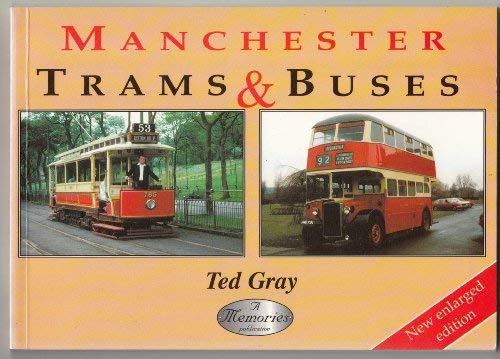 Manchester Trams and Buses: Ted, Gray