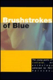 9781899197002: Brushstrokes of Blue: The Young Poets of Iceland
