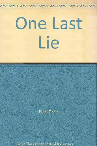 One Last Lie (1899214100) by Chris Ellis