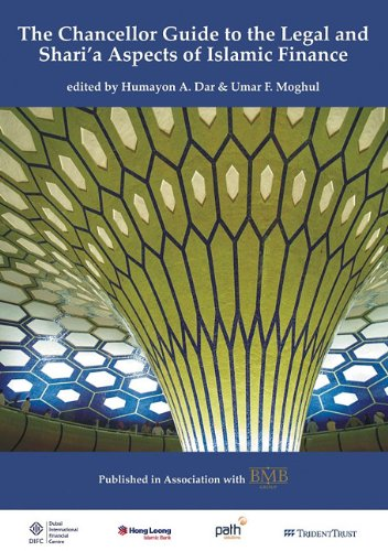 Chancellor Guide to the Legal and Shari'a Aspects of Islamic Finance (Paperback): Dar. Humayan...
