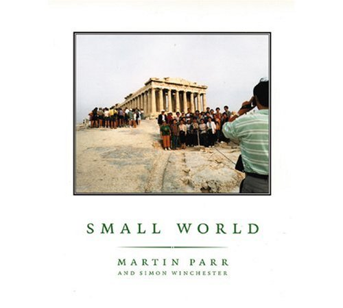9781899235056: PARR MARTIN, SMALL WORLD (Hb): A Global Photographic Project, 1987-94